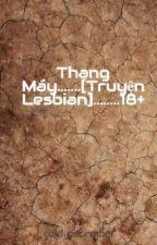Thang Máy [Truyện Lesbian]_Phần 2 by cold_december