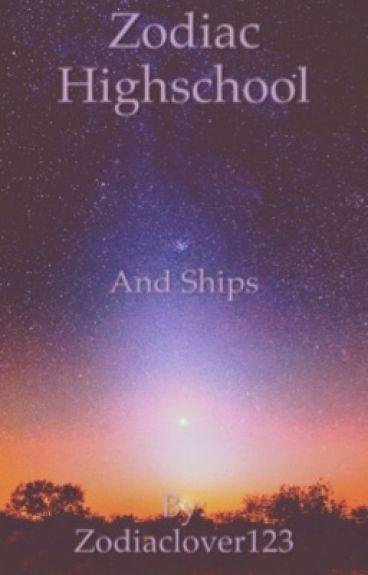 Zodiac High School and Ships