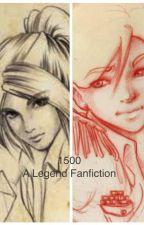 1500: A Legend Fanfiction by golfer_girl