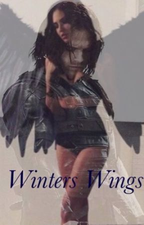 Winter's Wings (Book one of the Winter's Series)((UNDER MAJOR EDITING/REWRITE)) by regentwolf459