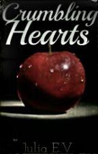 Crumbling Hearts (Edward/Bella) by Anna_BellsLoves