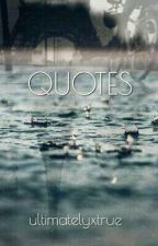 QUOTES FOR ALL ||By ultimatelyxtrue by ultimatelyxtrue