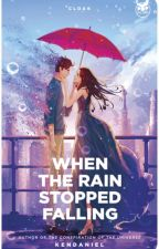 When the Rain Stopped Falling (Published under Pop Fiction) by KenDaniel