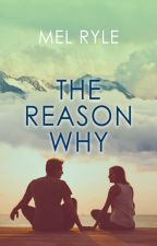 Reasons Why (TO BE PUBLISHED ON FEB.21,2019) by MelonDiaries
