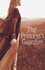 The Princess's Guardian by maggie10secrets