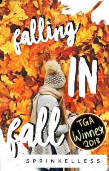 Falling In Fall (On Hold)