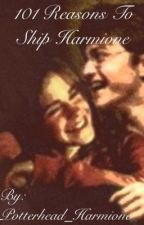 101 Reasons To Ship Harmione by Potterhead_Harmione