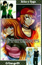 Me Perteneces (Rrbz Y Ppgz) by Erisango99