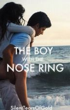 The Boy With The Nose Ring by SilentTearsOfGold