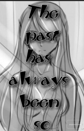 Прошлое всегда было таким