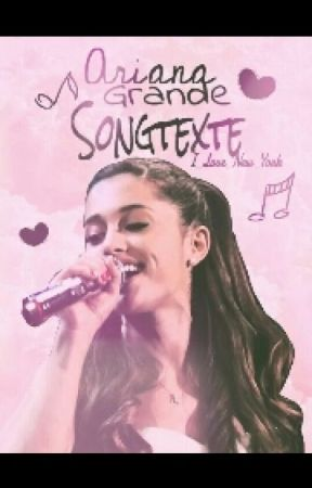 Ariana Grande Lyrics by I_Love_New_York