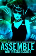 Assemble (Book Two of The Avengers Reports) by WritersBlock039