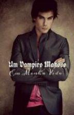 Um Vampiro Mafioso Em Minha Vida (Ian Somerhalder) by FhSilva5