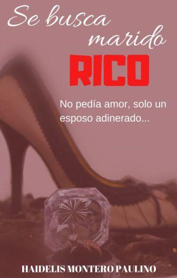 Se busca marido RICO