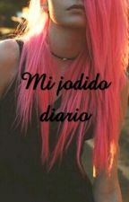 Mi jodido diario by S_Writer96