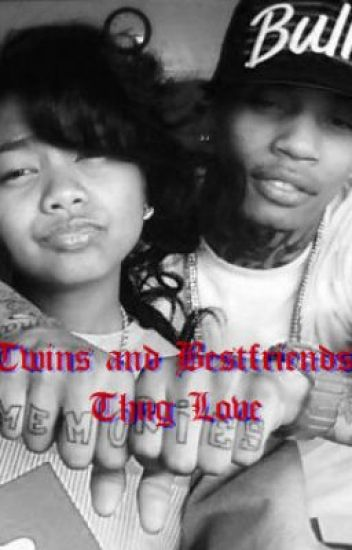 Twins and Bestfriends: Thug Love (Editing)