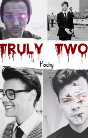 Truly Two || Larry AU || boyxboy || HIATUS by Pachyyyy