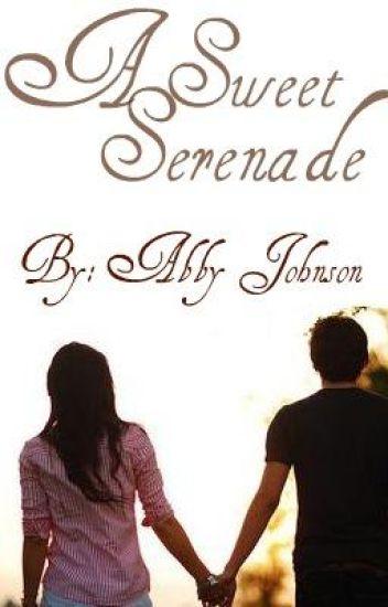 A Sweet Serenade