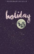 HOLIDAY » 5sos by rosemaryschild