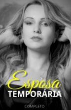 Esposa Temporária (Completo) by PudimdeUva
