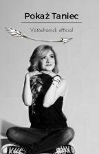 Pokaż Taniec ✏ by Vatashanick