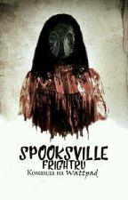 Spooksville by FrightRu