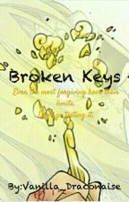 Broken Keys(A FairyTail Fanfiction) by Draconaise_Vermilion