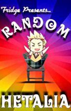 Random Hetalia by It-s_Fridge