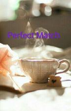 Perfect Match by AniesYaya