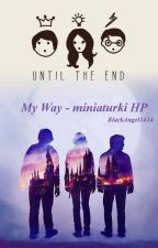 My Way- miniaturki HP by BlackAngel1414
