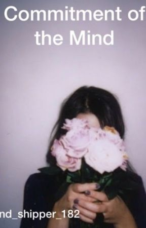 Commitment of the Mind by daphneeieroway
