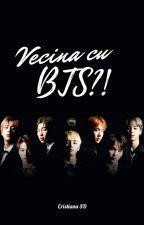 Vecina cu BTS?! by CristianaSD