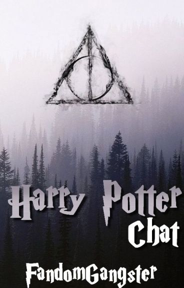 Harry Potter Chat Part Three #Wattys2016
