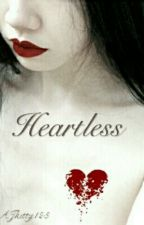 HeartLess by AJkitty123