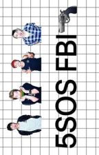 5SOS FBI by patriciasasa2004