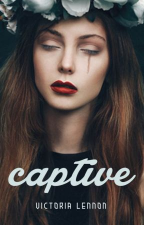 Captive by victorialennon