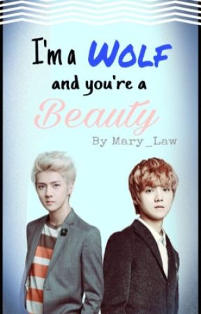 I'm a Wolf and you're a Beauty by Mary_Law