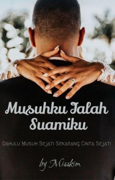 MUSUHKU IALAH SUAMIKU (SLOW UPTADE)