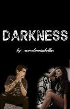 DARKNESS /Z.M by xCarolinaisabellax