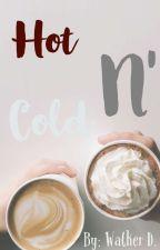 Hot N' Cold Book 2 ✔ by KawaiiArtsy