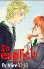 Inexplicit (Second generation: Harry Potter Romance) by Alice3313