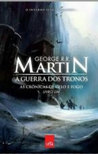 As Crônicas de Gelo e Fogo by SandraElynara
