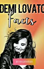 Demi Lovato Facts by kylanyman