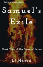 Samuel Enflamed: Book Two of the Samuel Series by ljmerced1
