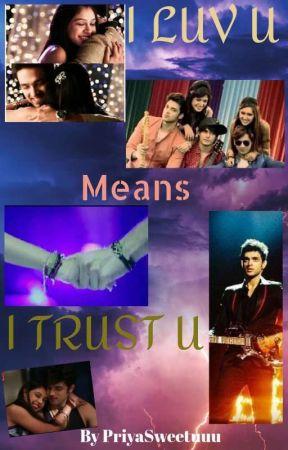 MANAN - I LUV U means I TRUST U  by priyasweetuuu