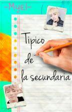 ✎Típico De La Secundaria ➳2 by -Myel-