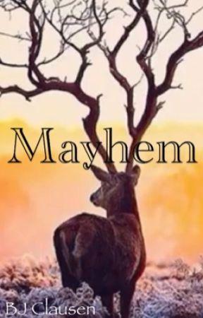Mayhem {One Shots} by authorsbane