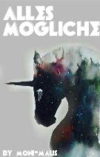ALLES MÖGLICHE by Moni-Maus