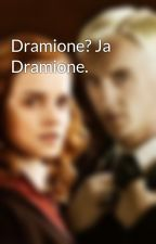 Dramione? Ja Dramione. by LilyLunaPotter19