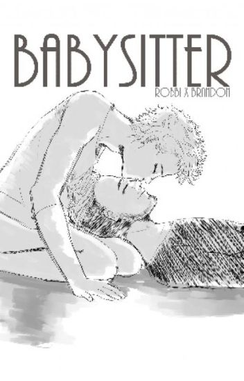 Babysitter || Niam || boyxboy |✔|